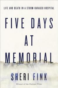 five days at memorial