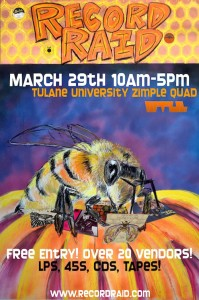 Record Raid at Tulane University on Saturday March 29 from 10 a.m. - 5 p.m.