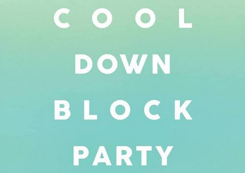 cool-down-block-party-magazine