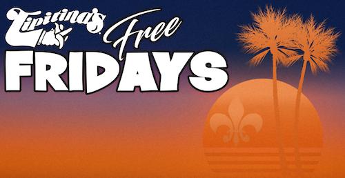 Free Fridays at Tipitina's