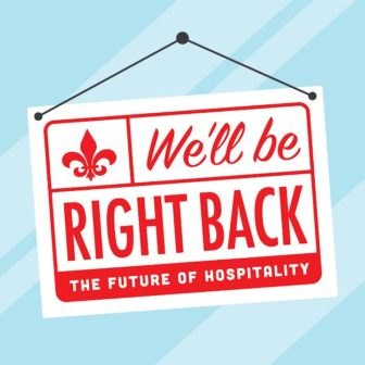 We'll Be Right Back: New Orleans Hospitality